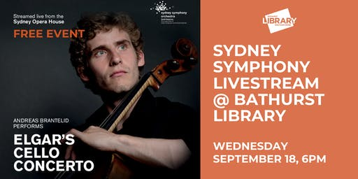 Free Sydney Symphony Orchestra Livestream @ Bathurst Library
