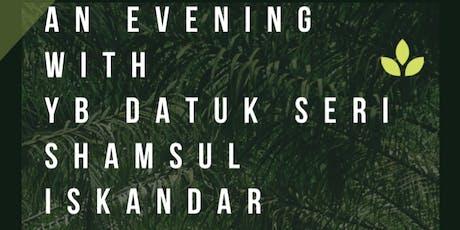 Evening With YB Shamsul Iskandar tickets