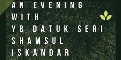 Evening With YB Shamsul Iskandar