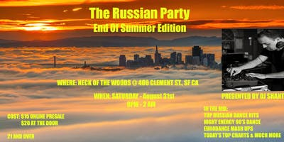 The Russian Party- End Of Summer Edition