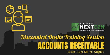 Accounts Receivable Sydney Onsite Trial Session (30 August 10am- 11:30am) tickets