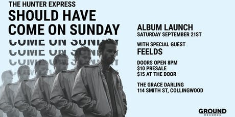The Hunter Express 'Should Have Come On Sunday' Album Launch tickets