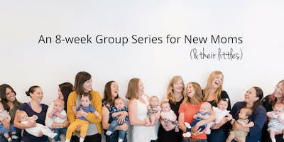 Milestones Mommy + Me: 8-wk Series, Thursdays 10/03 - 11/21, 10:00 AM - 11:30 AM