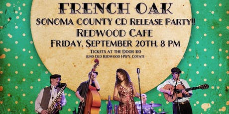 French Oak Gypsy Band - CD Release Party tickets