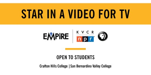 Star in a Video for Empire KVCR TV