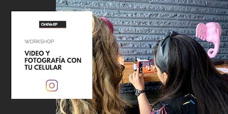 Workshop: Video y fotografía para Instagram con tu celular tickets
