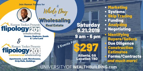 A Day of Wholesaling Real Estate - Flipology 201 & 203 - Residential & Commercial Wholesaling tickets