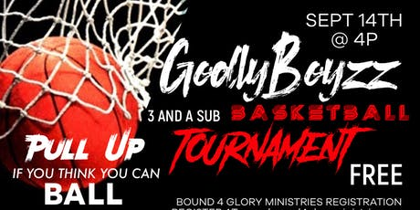 Godlyboyzz 3 and a Sub Basketball Tournament tickets