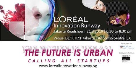 L'Oréal Innovation Runway 2019 tickets