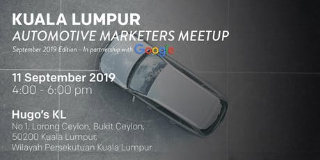 KUALA LUMPUR Automotive Marketers Meetup - September 2019 Edition tickets