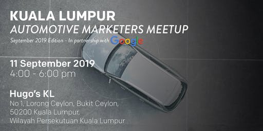 KUALA LUMPUR Automotive Marketers Meetup - September 2019 Edition