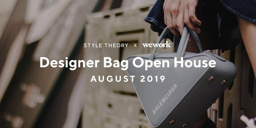 Style Theory x WeWork: Designer Bag Open House - 29 & 30 Aug 2019