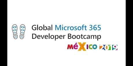 Global Microsoft 365 Developer Bootcamp 2019 CDMX boletos