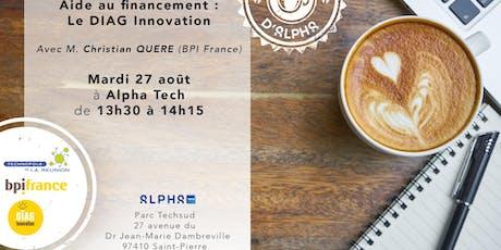 Cafés d'Alpha #2 : Le DIAG Innovation billets