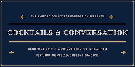 Cocktails & Conversation tickets