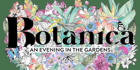 BOTANICA: An Evening in the Gardens tickets