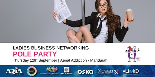 District32 Ladies Business Networking - Pole Party in Mandurah - Thu 12th Sept