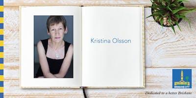 Australian Reading Hour: Meet Kristina Olsson - Indooroopilly Library