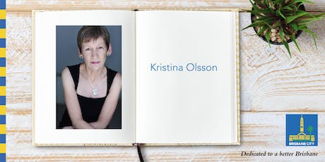 Australian Reading Hour: Meet Kristina Olsson - Indooroopilly Library tickets