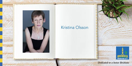 Australian Reading Hour: Meet Kristina Olsson - Indooroopilly Library