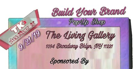 Build Your Brand Pop-Up Shop tickets