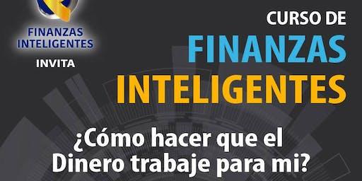 """Finanzas  Inteligentes """"Descubre como El Dinero Trabaja para ti"""""""