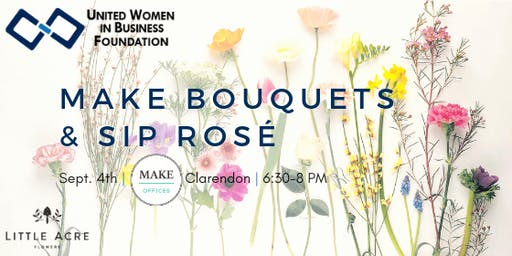 UWIB DC Presents: Make Bouquets & Sip Rosé