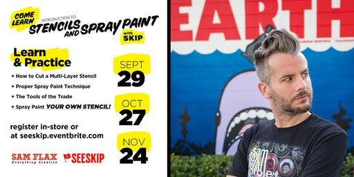 Stencils & Spray Paint w/ SKIP @ Sam Flax Orlando (Sept29)
