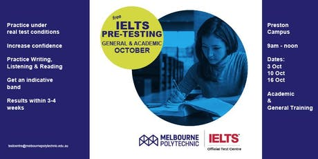IELTS PRE-TESTING  (free) Academic and General Training (October) tickets