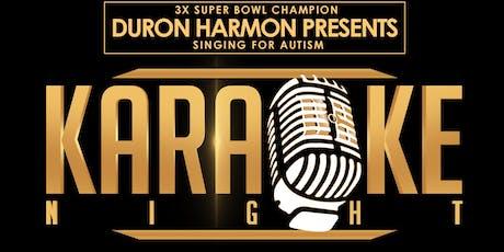 Duron Harmon's Karaoke Night: Singing for Autism tickets