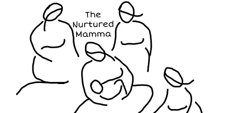 The Nurtured Mamma - A Circle for the New Mother tickets