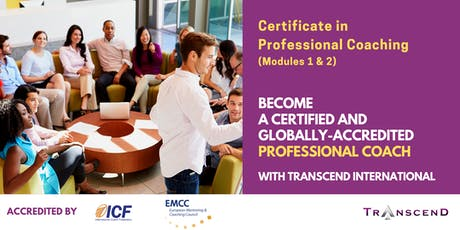 CERTIFICATE IN PROFESSIONAL COACHING (Modules 1-2) August 27-29 2019 tickets