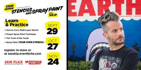 Stencils & Spray Paint w/ SKIP @ Sam Flax Orlando (Oct27) tickets