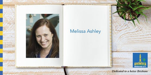Australian Reading Hour: Meet Melissa Ashley - Ashgrove Library