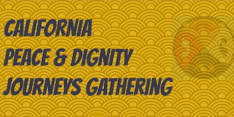 Peace and Dignity Journeys California-Wide Organizing Gathering tickets