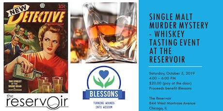 Single Malt Murder Mystery - Whiskey Tasting Event at The Reservoir tickets