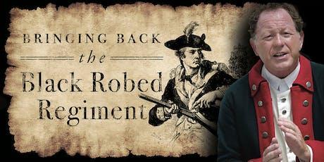 Bringing Back the Black Robed Regiment tickets