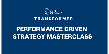 Performance Driven Strategy Masterclass tickets