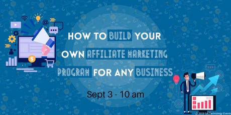 How to build your own Affiliate Marketing Program for any Business tickets