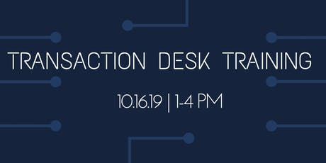 Mastering Transaction Desk | 3 Hours CE Credit tickets