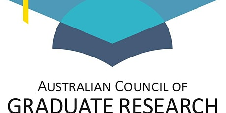 POSTPONED ACGR - Australian Council of Graduate Research (Inc) - QPR 2020 Monday 20 April 2020 tickets