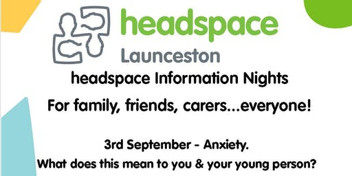 headspace   Information Nights for family, friends, carers & everyone