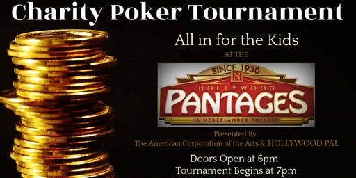 Poker at the Pantages | All in for the Kids