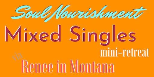 Mini-Retreat for: Mixed Singles INTRO to SOUL NOURISHMENT