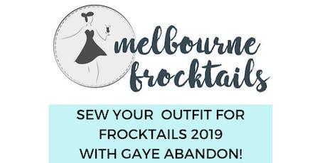 Sewing for Melbourne Frocktails 2019! Weekend Dressmaking Intensive tickets