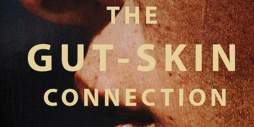 The Gut to Skin Connection