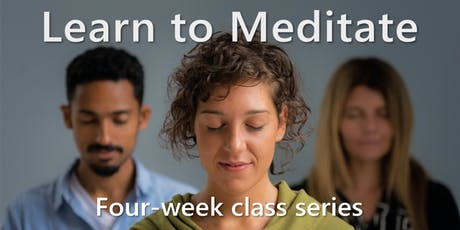 Learn to Meditate: A four-week series tickets