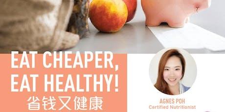 Eat  Cheaper, Eat Healthy! tickets