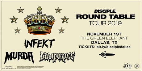 Disciple Round Table Tour 2019 Feat. Infekt, Mvrda, Samplifire tickets