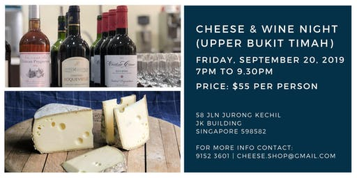 Cheese & Wine Night (Upper Bukit Timah) - 20 September